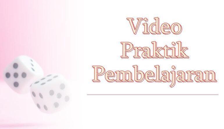video praktik pembelajaran