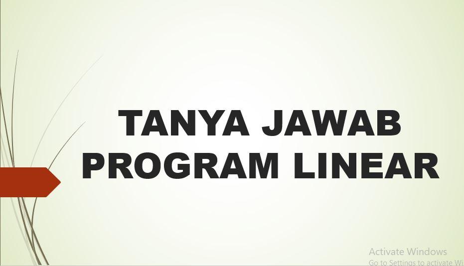 tanya jawab program linear
